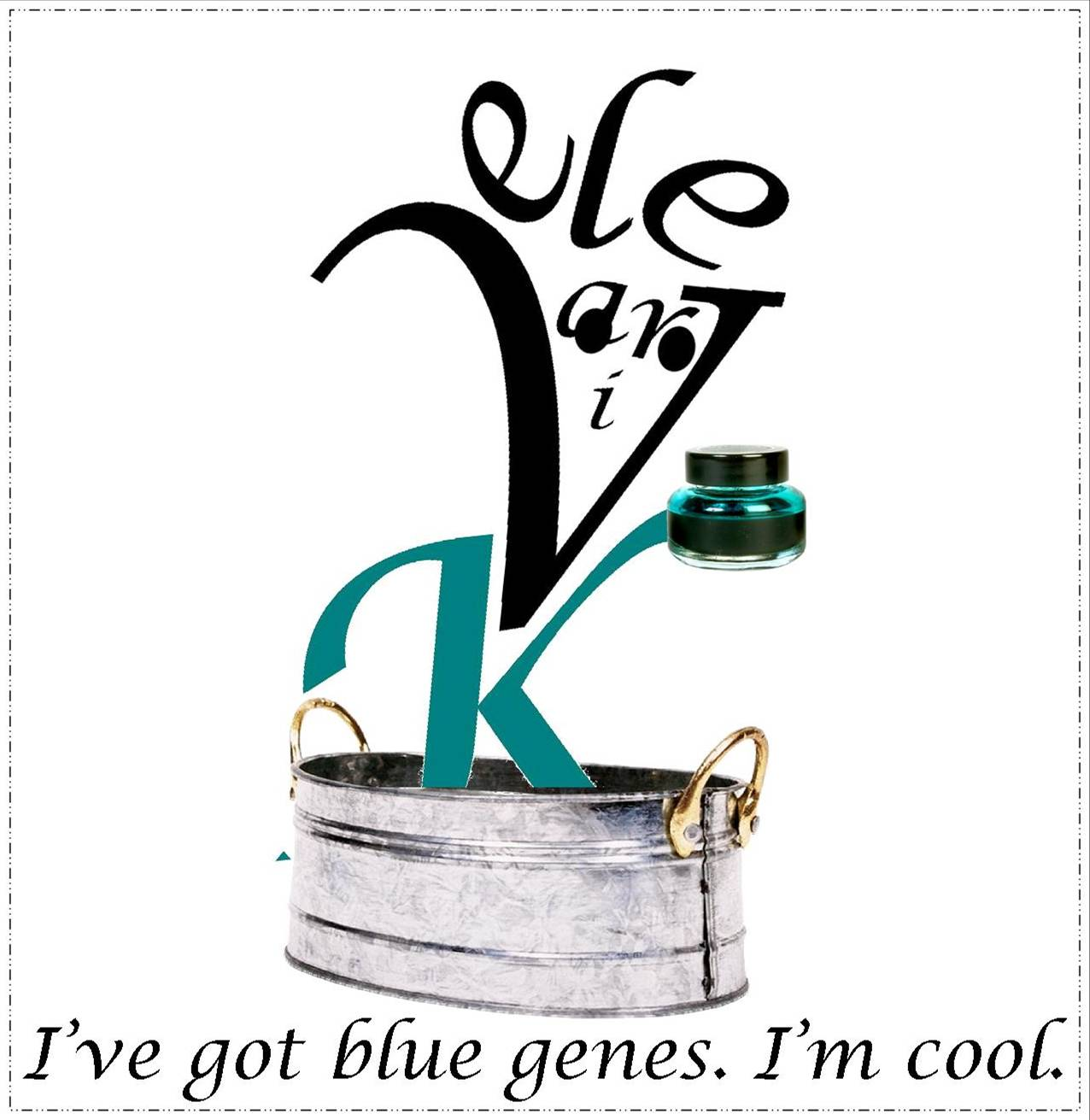 I've got blue genes I'm cool